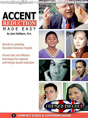 Accent Reduction Made Easy