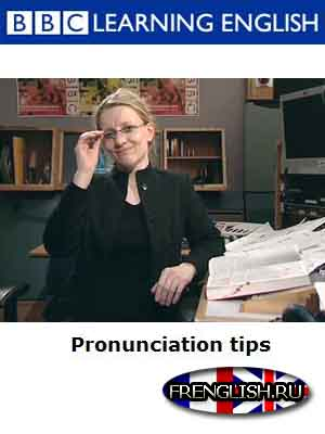 BBC Pronunciation Tips