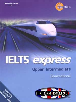 Учебник ielts express upper intermediate